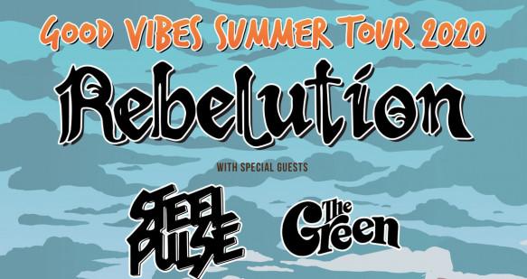 Rebelution, Steel Pulse & The Green