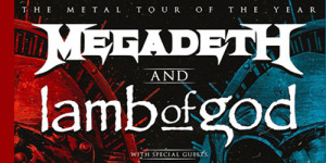 Megadeth and Lamb of God